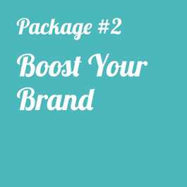 Boost Your Brand Package